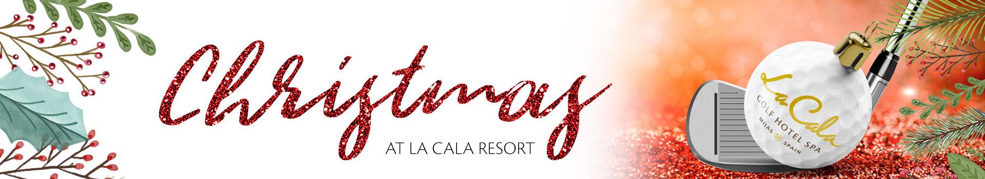 Celebrate Christmas time at La Cala Resort